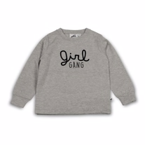 COS I SAID SO Girl Gang Sweatshirt